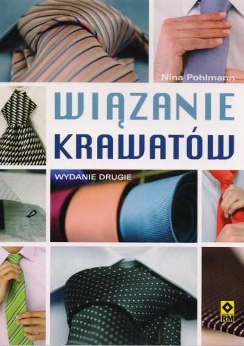 Okładka książki Wiązanie krawatów. Węzły klasyczne i nowoczesne