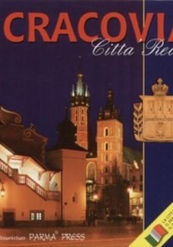 Okładka książki Kraków - królewskie miasto (wersja włoska)