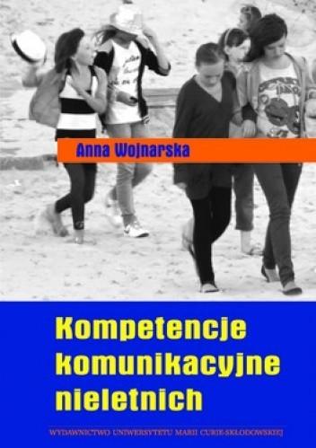 Okładka książki Kompetencje komunikacyjne nieletnich