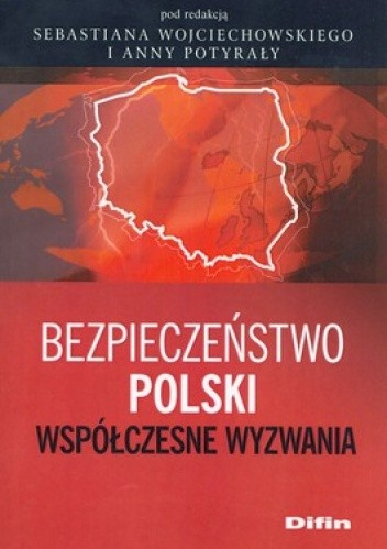 Okładka książki Bezpieczeństwo Polski. Współczesne wyzwania