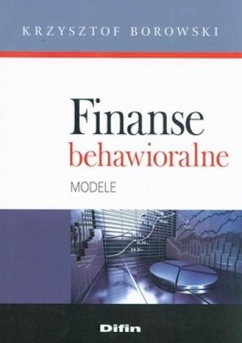 Okładka książki Finanse behawioralne. Modele