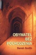 Okładka książki Obywatel bez pochodzenia