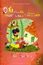 Okładka książki O królewnach księżniczkach i balowych trzewiczkach