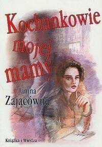 Okładka książki Kochankowie mojej mamy