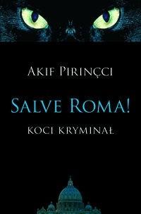 Okładka książki Salve Roma!: Koci kryminał