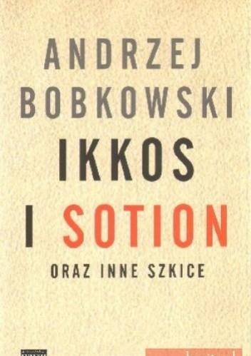 Okładka książki Ikkos i Sotion