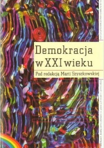 Okładka książki Demokracja w XXI wieku