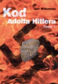 Okładka książki Kod Adolfa Hitlera cz. 1