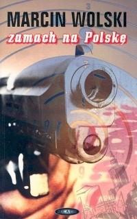 Okładka książki Zamach na Polskę
