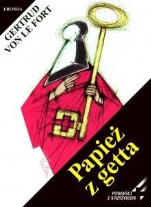 Okładka książki Papież z getta. Legenda rodu Pier Leonich