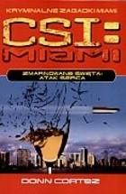 Okładka książki CSI: Kryminalne zagadki Miami. zmarnowane święta. Część 2: Atak serca
