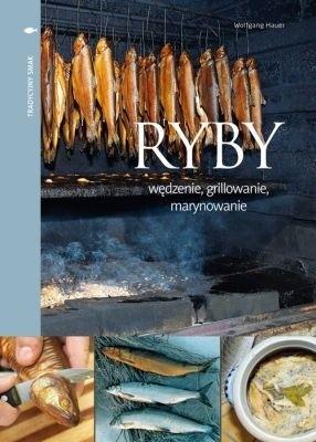 Okładka książki Ryby - wędzenie, grillowanie, marynowanie