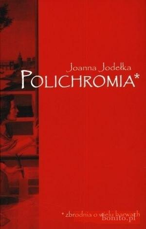 Okładka książki Polichromia. Zbrodnia o wielu barwach