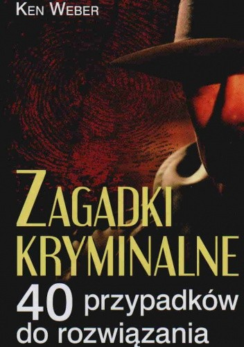Okładka książki Zagadki kryminalne. 40 przypadków do rozwiązania