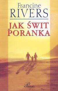 Okładka książki Jak świt poranka