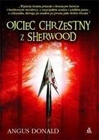 Okładka książki Ojciec chrzestny z Sherwood