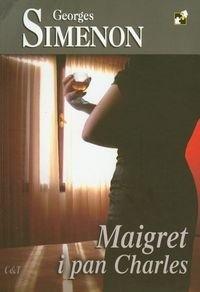 Okładka książki Maigret i pan Charles