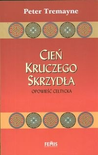 Okładka książki Cień kruczego skrzydła Opowieść celtycka
