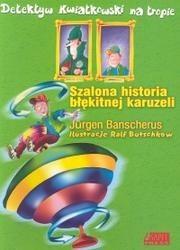 Okładka książki Szalona historia błękitnej karuzeli