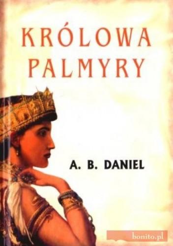 Okładka książki Królowa Palmyry