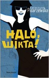 Okładka książki Halo, Wikta!