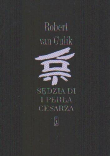 Okładka książki Sędzia Di i perła cesarza