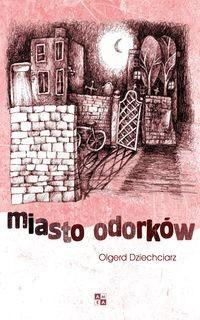 Okładka książki Miasto Odorków