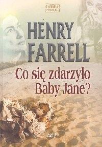 Okładka książki Co się zdarzyło Baby Jane?
