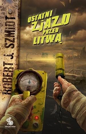 Okładka książki Ostatni zjazd przed Litwą