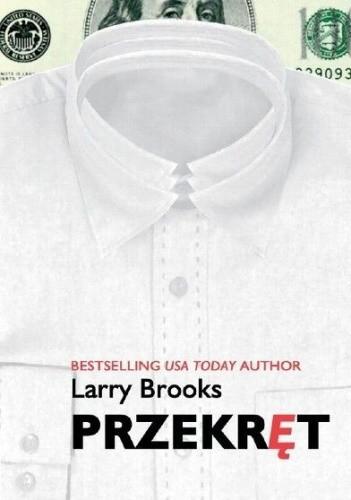 Okładka książki Przekręt - Brooks Larry