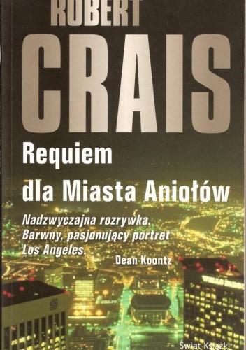 Okładka książki Requiem dla Miasta Aniołów