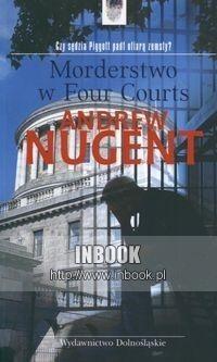 Okładka książki Morderstwo w Four Courts - Nugent Andrew
