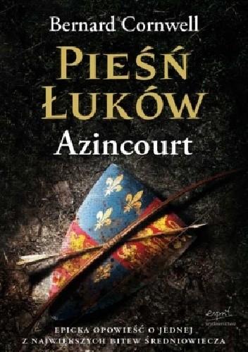 Okładka książki Pieśń łuków. Azincourt