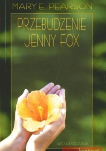 Okładka książki Przebudzenie Jenny Fox