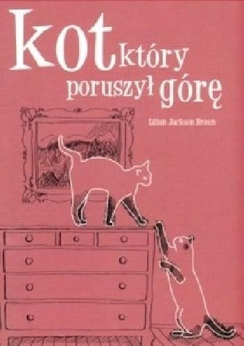 Okładka książki Kot, który poruszył górę