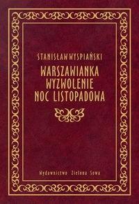 Okładka książki Warszawianka. Wyzwolenie. Noc listopadowa.