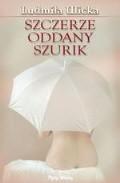 Okładka książki Szczerze oddany Szurik