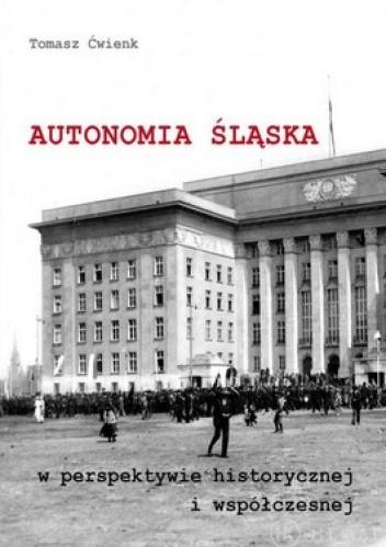 Okładka książki Autonomia śląska