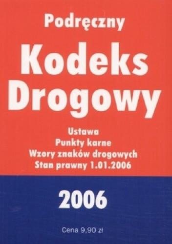 Okładka książki Podręczny Kodeks Drogowy 2006