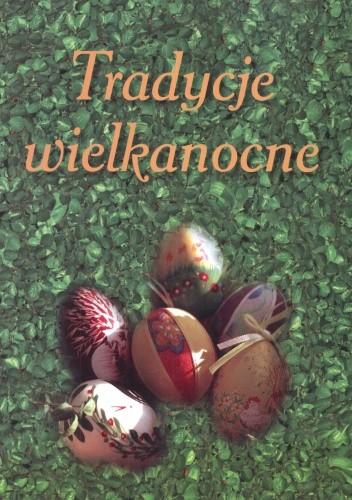 Okładka książki Tradycje wielkanocne