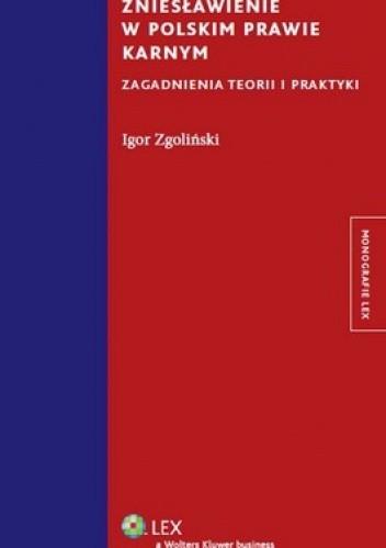 Okładka książki Zniesławienie w polskim prawie karnym