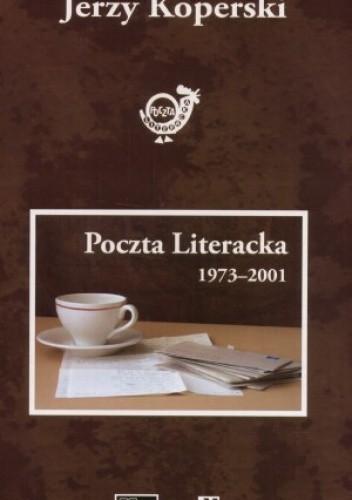 Okładka książki Poczta literacka 1973-2001
