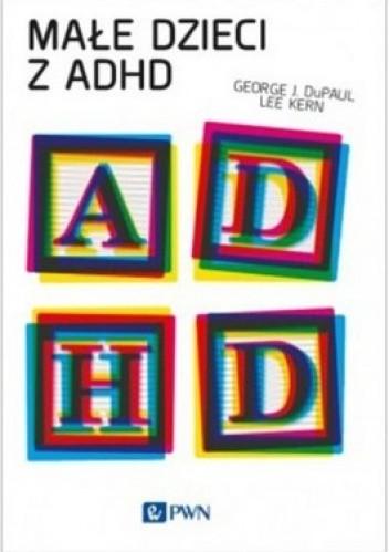 Okładka książki Małe dzieci z ADHD