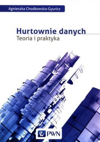 Okładka książki Hurtownie danych. Teoria i praktyka
