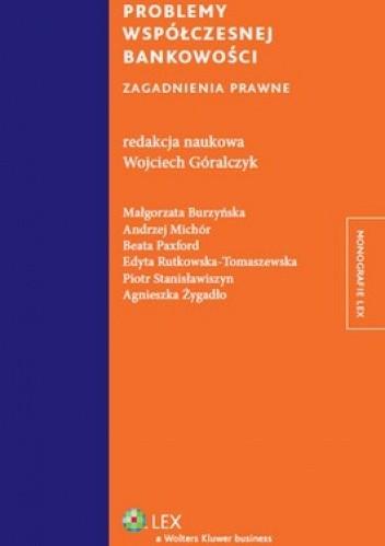 Okładka książki Problemy współczesnej bankowości. Zagadnienia prawne