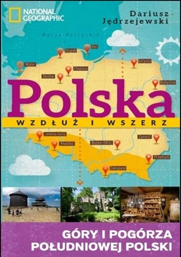 Okładka książki Polska wzdłuż i wszerz. Góry i pogórza południowej Polski