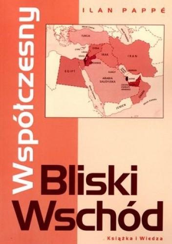 Okładka książki Współczesny Bliski Wschód