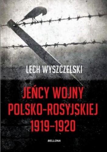 Okładka książki Jeńcy wojny polsko-rosyjskiej 1919-1920