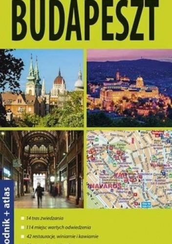 Okładka książki Budapeszt. Przewodnik + atlas. Explore! guide