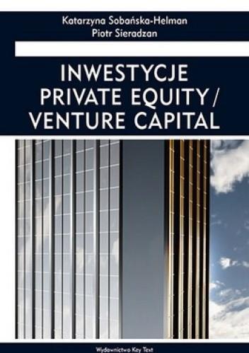 Okładka książki Inwestycje Private Equity/ Venture Capital